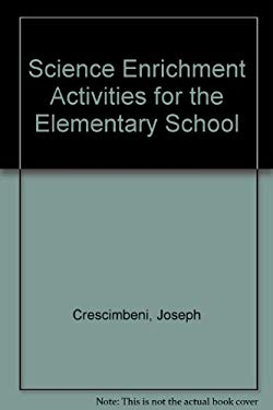 Science Enrichment Activities for the Elementary School 9780137946938