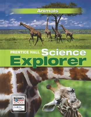 Science Explorer C2009 Book B Student Edition Animals 9780133651010