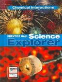 Science Explorer Chemical Interactions Student Edition 2007c