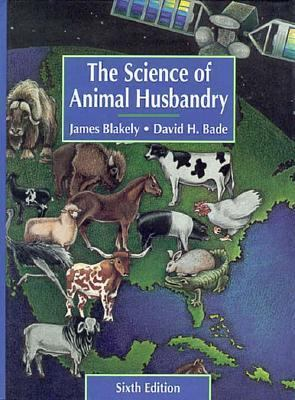 Science of Animal Husbandry 9780137933655