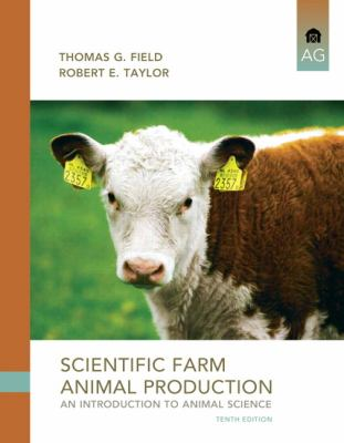 Scientific Farm Animal Production: An Introduction to Animal Science 9780135111499