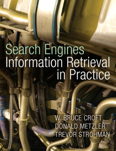 Search Engines: Information Retrieval in Practice 9780136072249