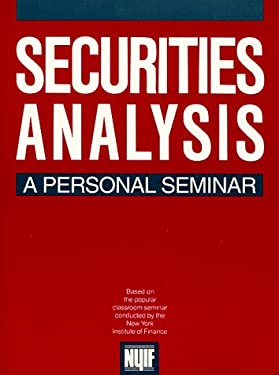Securities Analysis: A Personal Seminar 9780136582045