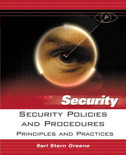Security Policies and Procedures: Principles and Practices 9780131866911