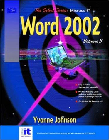 Select Series: Microsoft Word 2002 Volume II 9780130601674