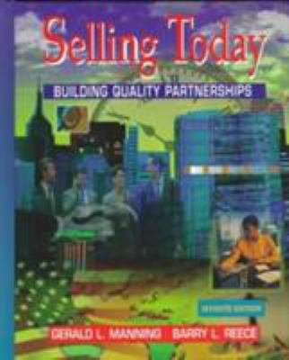 Selling Today: Building Quality Partnerships 9780136138372