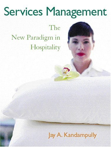 Services Management: The New Paradigm in Hospitality 9780131916548