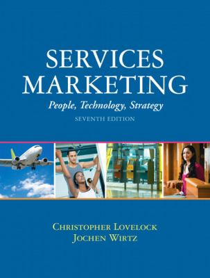Services Marketing: People, Technology, Strategy 9780136107217