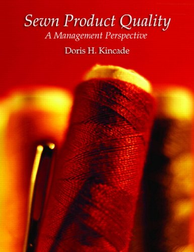 Sewn Product Quality: A Management Perspective 9780131886476