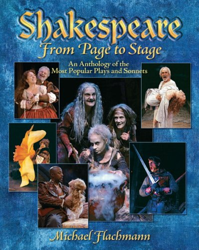 Shakespeare, from Page to Stage: An Anthology of the Most Popular Plays and Sonnets 9780130207548