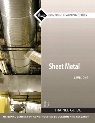 Sheet Metal Trainee Guide, Level One 9780136044826