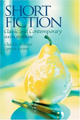 Short Fiction: Classic and Contemporary 9780131916753