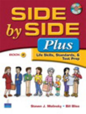 Side by Side Plus: Life Skills, Standards, & Test Prep, Book 2 [With CDROM]