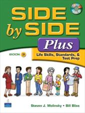 Side by Side Plus: Life Skills, Standards, & Test Prep Book 3 [With CD (Audio)] 382673