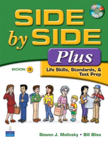 Side by Side Plus: Life Skills, Standards, & Test Prep Book 3 [With CD (Audio)] 9780132402569