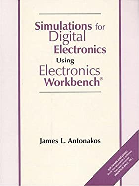 Simulations for Digital Electronics Using Electronic Workbench 9780136464235