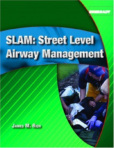 Slam: Street Level Airway Management 9780131183209