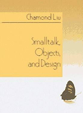 SmallTalk, Object and Design 9780132683357