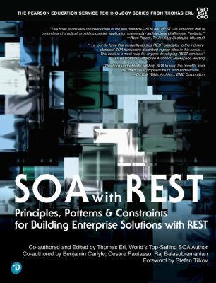 Soa with Rest: Principles, Patterns & Constraints for Building Enterprise Solutions with Rest 9780137012510