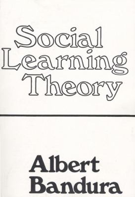 Social Learning Theory - 1st Edition