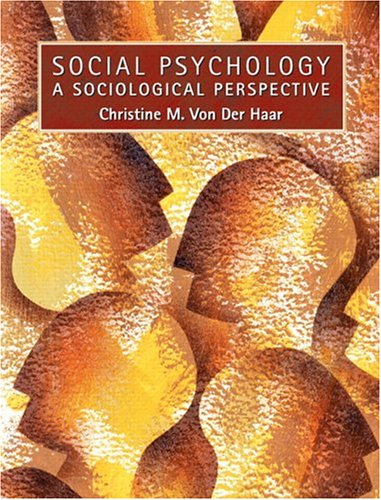 Social Psychology: A Sociological Perspective 9780130809834