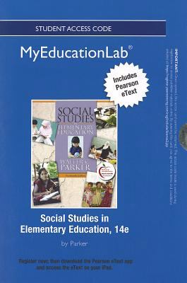 Social Studies in Elementary Education Student Access Code Includes Pearson eText 9780133041057