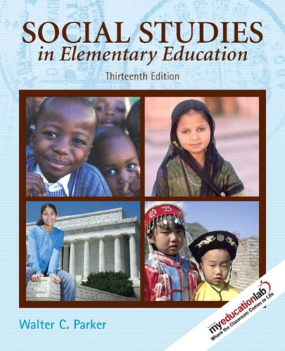 Social Studies in Elementary Education [With My Education Lab] 9780135001608
