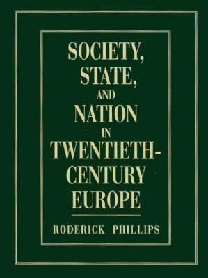 Society, State and Nation in Twentieth-Century Europe 9780131038219