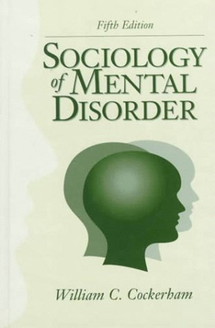 Sociology of Mental Disorder 9780130999269