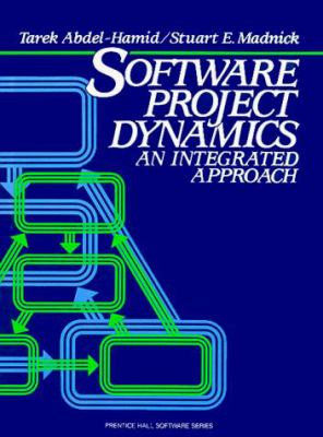 Software Project Dynamics: An Integrated Approach 9780138220402