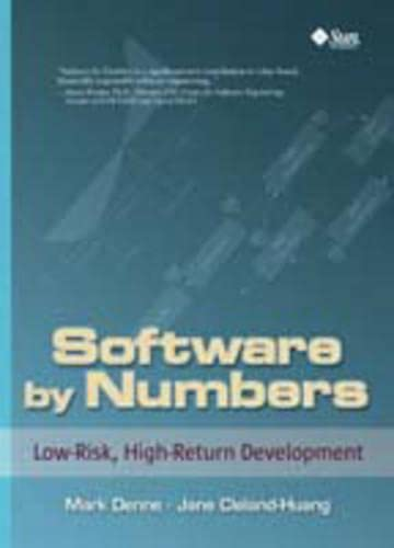 Software by Numbers: Low-Risk, High-Return Development 9780131407282