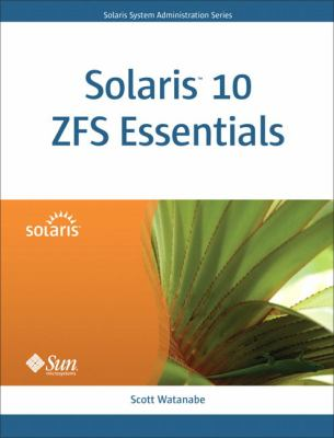 Solaris 10 ZFS Essentials 9780137000104