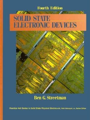 Solid State Electronic Devices 9780131587670