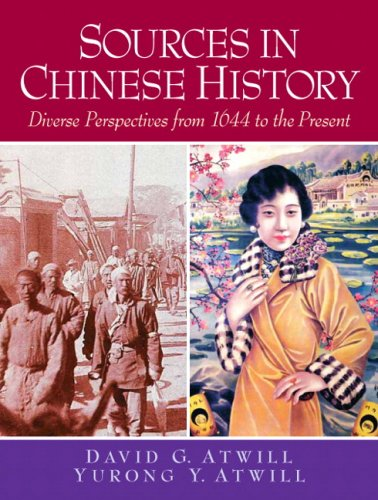 Sources in Chinese History: Diverse Perspectives from 1644 to the Present 9780132330893