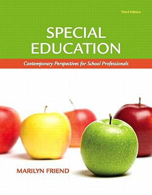 Special Education, Student Value Edition: Contemporary Perspectives for School Professionals 9780132564069