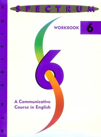 Spectrum: A Communicative Course in English-Level Six 9780138302580