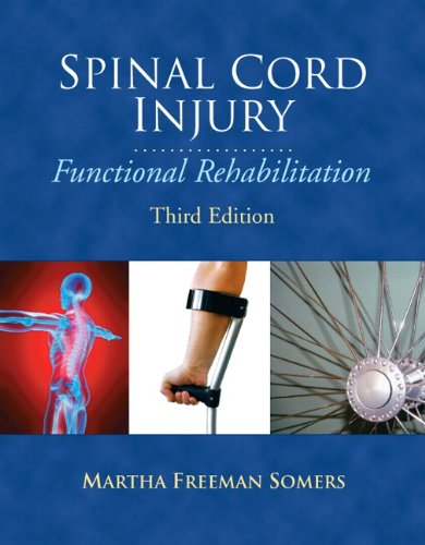 Spinal Cord Injury: Functional Rehabilitation 9780131598669