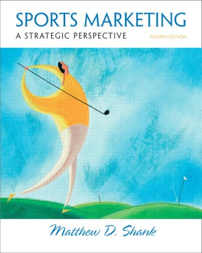 Sports Marketing: A Strategic Perspective 9780132285353