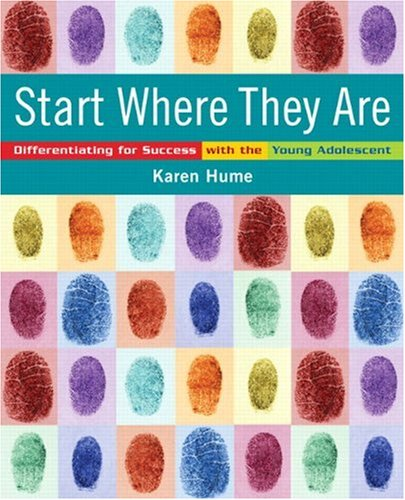 Start Where They Are: Differentiating for Success with the Young Adolescent [With CDROM] 9780132069137