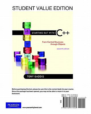 Starting Out with C++: From Control Structure to Objects, Student Value Edition 9780132777643