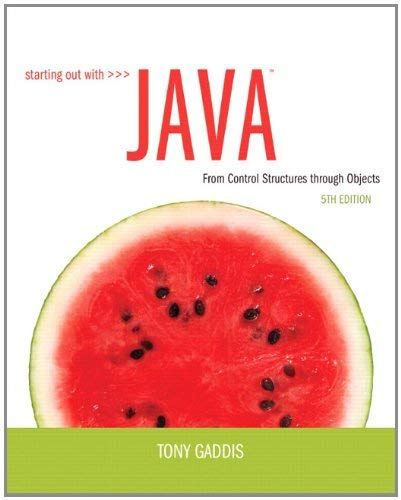 Starting Out with Java: From Control Structures Through Objects 9780132855839