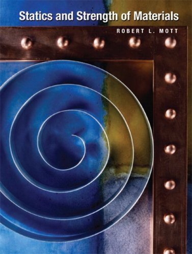 Statics and Strength of Materials [With CDROM]