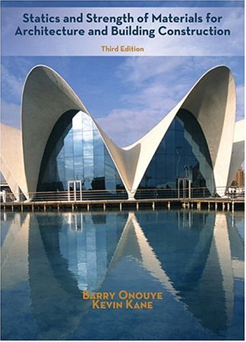 Statics and Strength of Materials for Architecture and Building Construction [With CD-ROM]