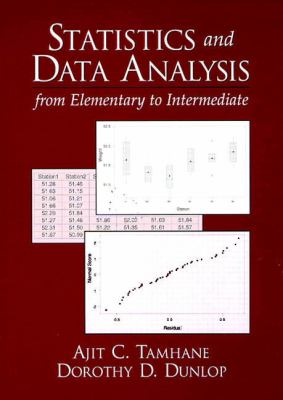 Statistics and Data Analysis: From Elementary to Intermediate [With Disk] - 2nd Edition