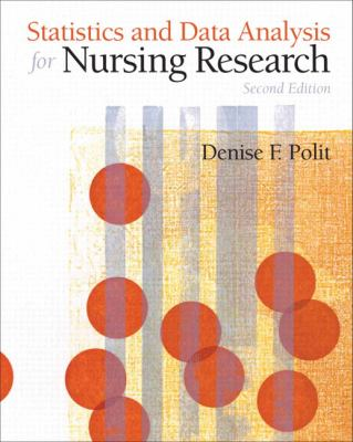 Statistics and Data Analysis for Nursing Research - 2nd Edition