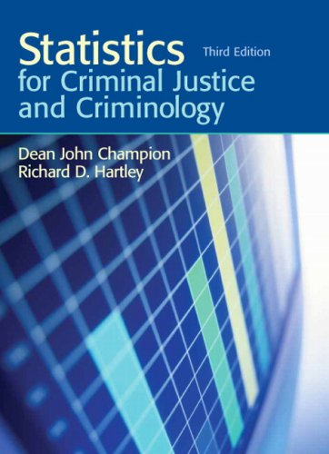 Statistics for Criminal Justice and Criminology 9780136135852