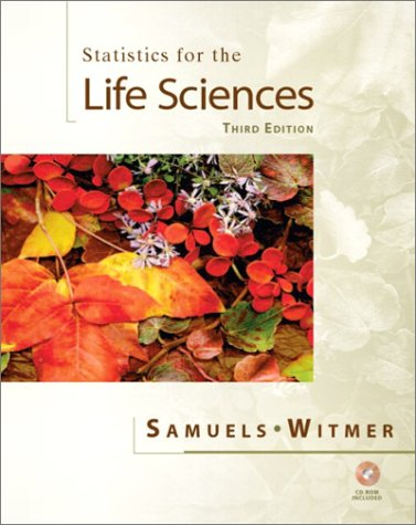 Statistics for the Life Sciences 9780130413161