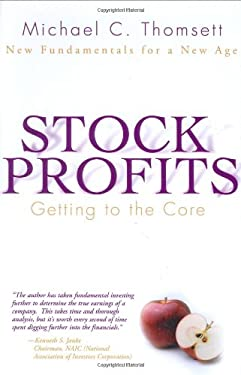 Stock Profits: Getting to the Core--New Fundamentals for a New Age 9780131435278
