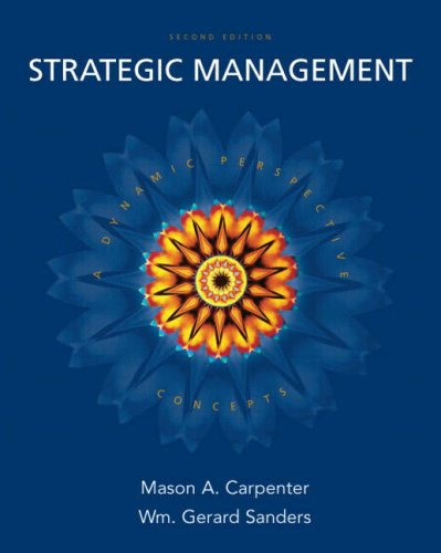 Strategic Management: Concepts: A Dynamic Perspective 9780132341400