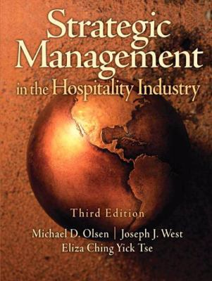 Strategic Management in the Hospitality Industry 9780131196629